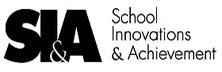 School Innovations & Achievement (SI&A)
