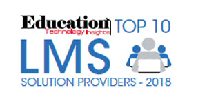 Top 10 Learning Management System Solution Providers - 2018