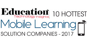 10 Hottest Mobile Learning Solution Companies 2017