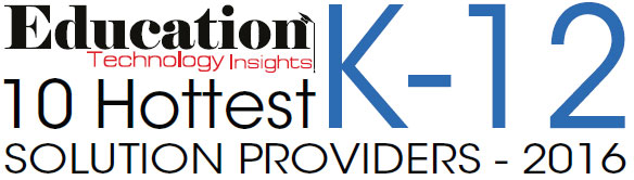 10 Hottest K12 Solution Companies - 2016