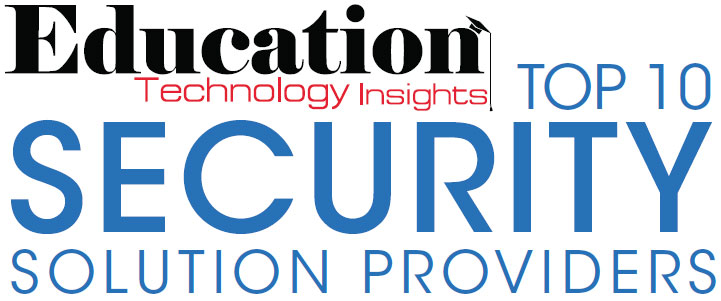 Top Education Security Companies