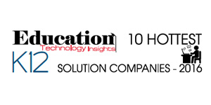 10 Hottest K12 Solution Providers 2016