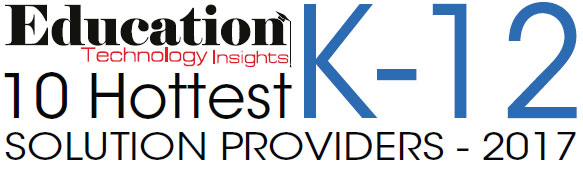 10 Hottest K12 Solution Companies - 2017