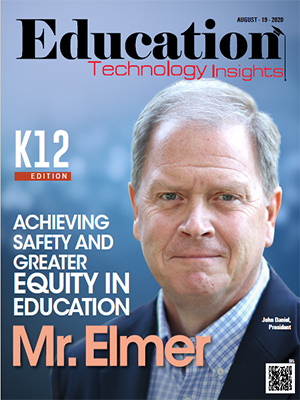 Mr.Elmer: Achieving Safety and Greater Equity in Education