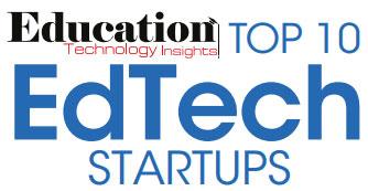 Top 10 EdTech Startups - 2019